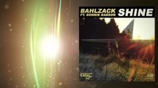 Bahlzack feat. Bonnie Rabson - Shine