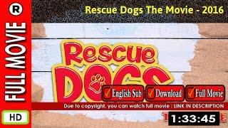 Watch Online: Rescue Dogs (2016)