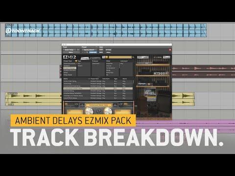 Ambient Delays EZmix Pack: Track breakdown
