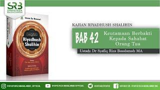 Cover images Riyadush Shalihin bab 42: Keutamaan Berbakti Kepada Sahabat Orang Tua