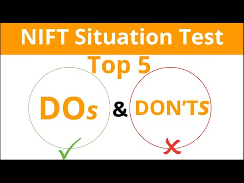 Top 5 Tips for NIFT Situation Test & How to Practice for Getting Top Ranks.