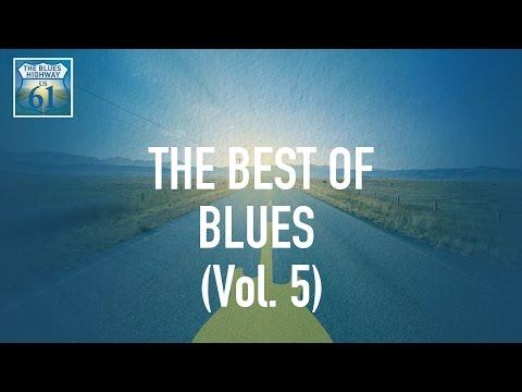 The Best Of Blues Vol 5 (Full Album / Album complet)
