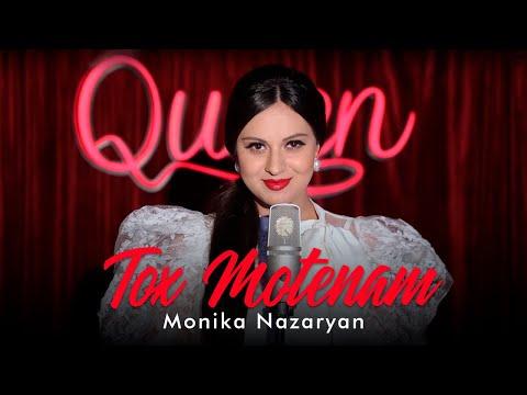 Monika Nazaryan - Tox Motenam