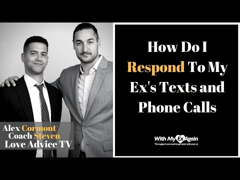 how to respond to your ex's texts and phone calls