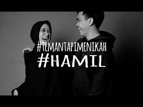 #TEMANTAPIMENIKAH - HAMIL Pt. 1