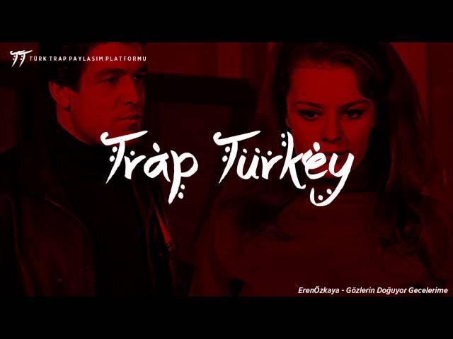Trap Turkey | Eren Ozkaya - Gözlerin Doğuyor Gecelerime (ARABESQUE TURKISH TRAP!)