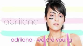 Baixar Adriiana - We Are Young ft. Eyesus (w/ lyrics)