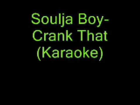 Soulja Boy- Crank That( Karaoke)
