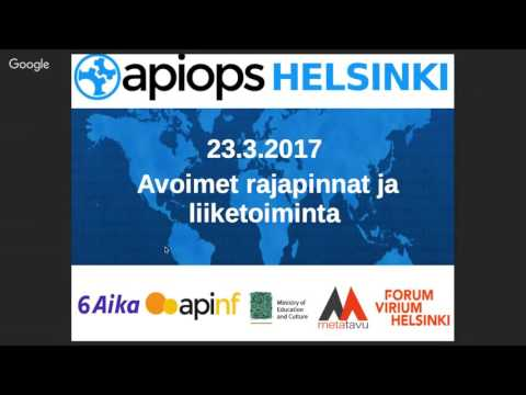 APIOps Helsinki - Open Data and APIs March 23th
