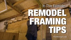 3 Tips for Remodel Framing Inside An Old House
