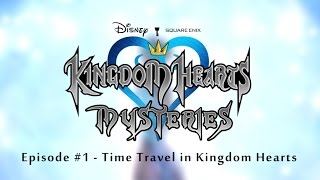 How Does Time Travel Work in Kingdom Hearts?