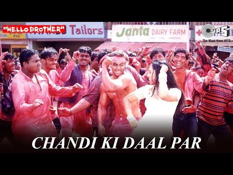 Chandi Ki Daal Par - Hello Brother | Salman Khan & Rani Mukherjee | Salman Khan & Alka Yagnik
