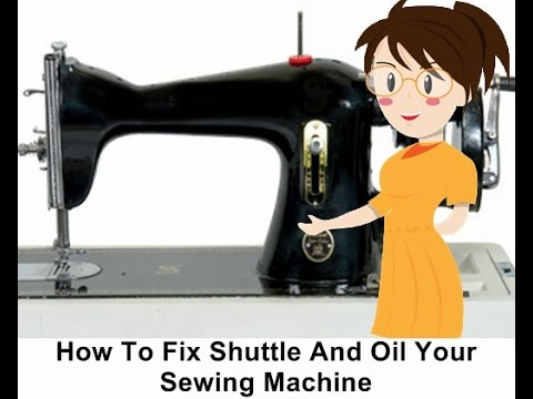 How To Fix Shuttle And Oil Your Sewing Machine Tailoring With Usha Gorgeous Youtube Singer Sewing Machine Repair