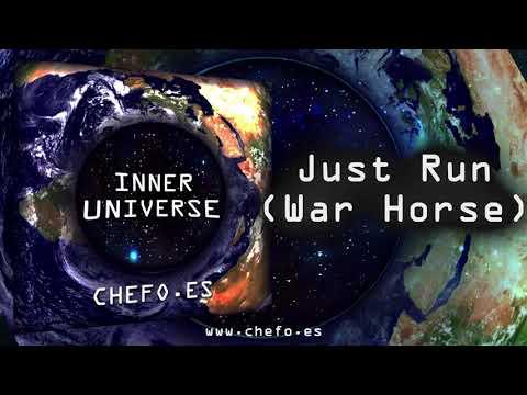 Chefo.es - Inner Universe - Just Run  (War Horse ) #RetoLofi
