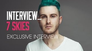 7 Skies Interview - His new sound, how he got involved in