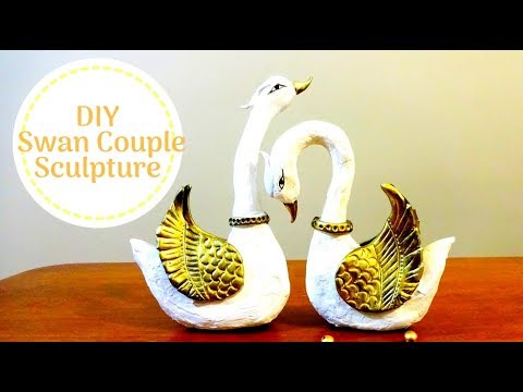 DIY SWAN COUPLE SCULPTURE/ VALENTINE DAY GIFT IDEAS / HOME DECOR IDEAS
