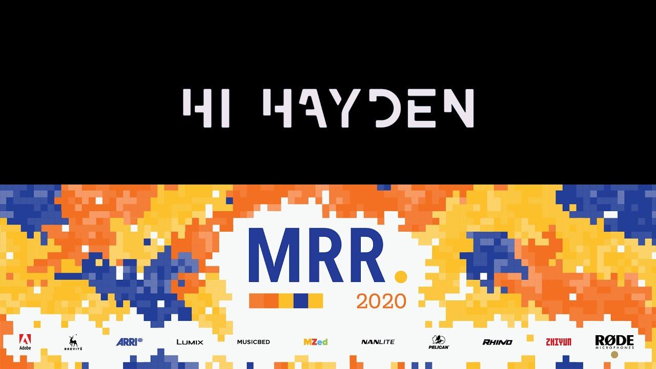 Hi Hayden | MRR 2020