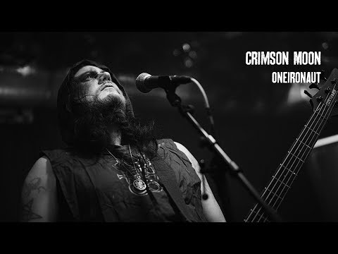 Crimson Moon - Oneironaut (live at Hole In The Svn Ritvs)