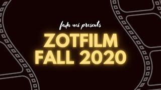 ZotFilm Fall 2020 Showcase [1080p]