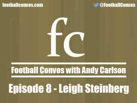 Football Convos #8 - Leigh Steinberg