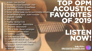 Best OPM Classic Favourites 2019 | TOP Acoustic OPM |  Spotify Collections