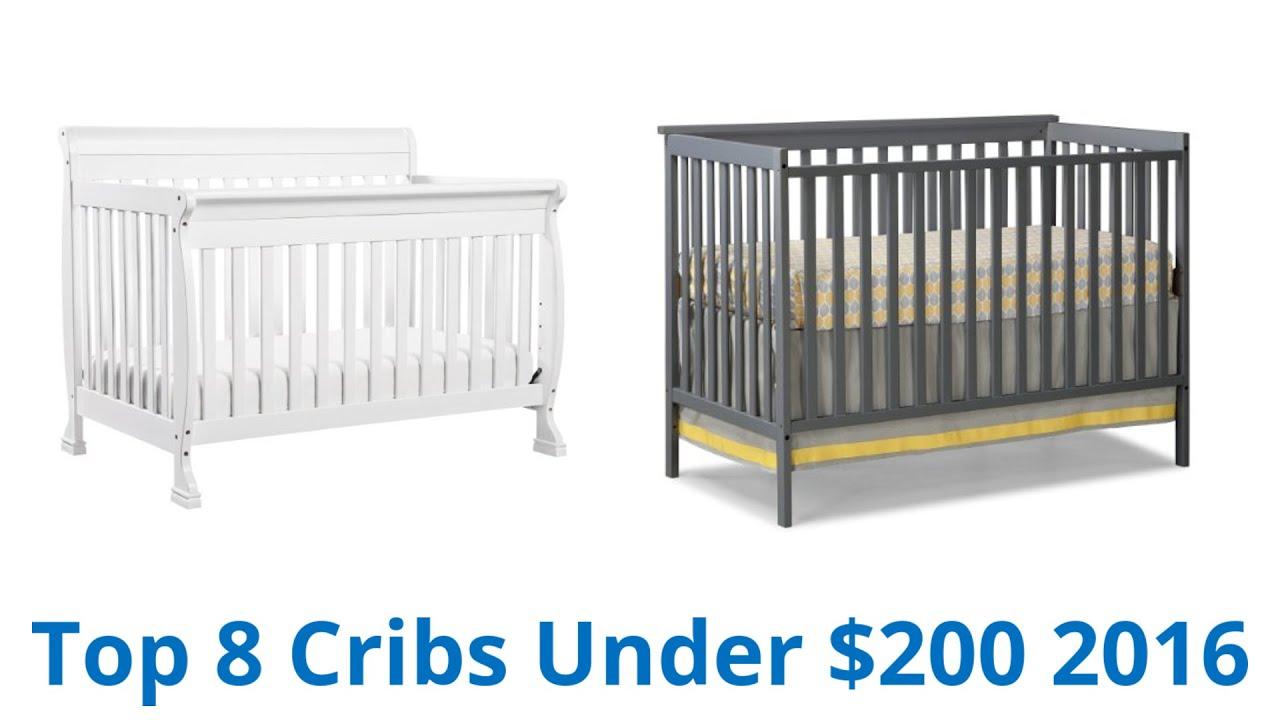 Best Cribs 8 Best Cribs Under 200 2016 Youtube
