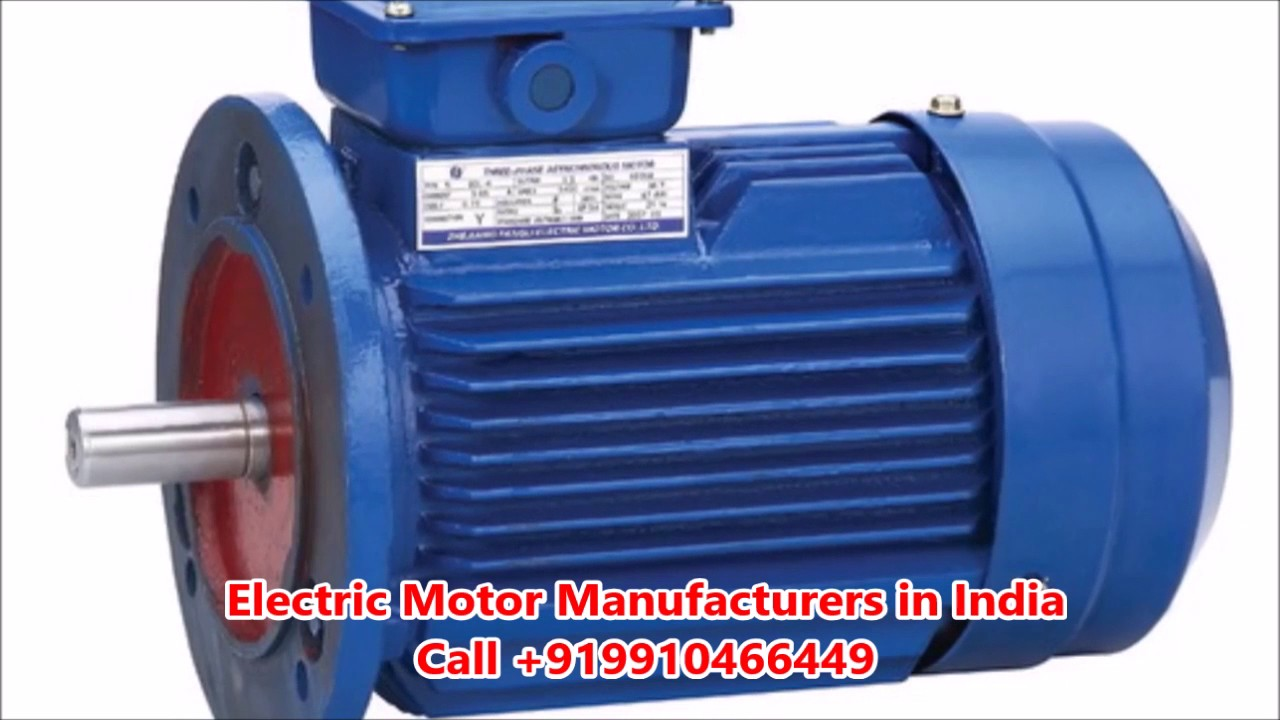 Electric Motor Manufacturers in India| +91 9910466449 - YouTube