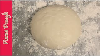How to make Pizza Dough | Easy and Simple homemade Pizza Dough