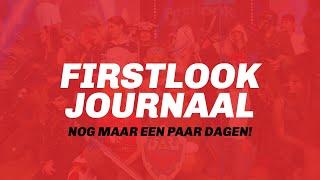 Firstlook Journaal - Nog maar een paar dagen!