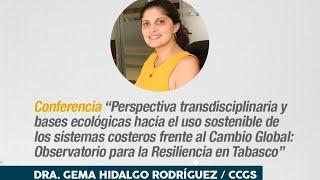 Perspectiva transdisciplinaria y bases ecológicas hacia el uso sostenible de los sistemas costeros