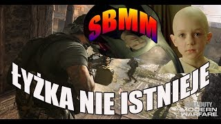 SBMM - ŁYŻKA NIE ISTNIEJE. JASNE:)
