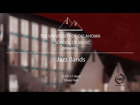 Jazz Bands Presented by The University of Oklahoma School of Music