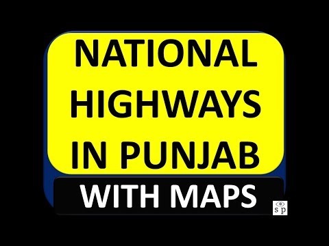 NATIONAL HIGHWAYS IN PUNJAB II WITH MAPS II MUST DO GK FOR PCS & ALL OTHER STATE EXAMS