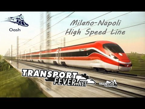 Transport Fever | ITALY MAP  Milano - Napoli | High Speed Line