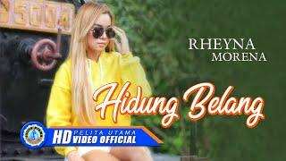 Rheyna Morena - HIDUNG BELANG ( Official Music Video ) [HD]