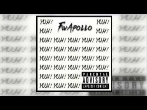 """""""YUH!"""" -FwApollo (Prod.Bruferr Beatz)"""