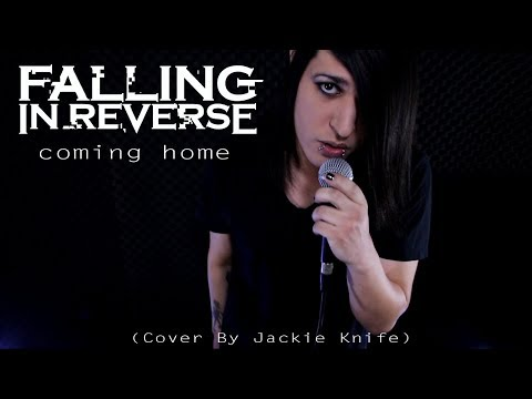 Falling In Reverse  Coming Home   Jackie Knife