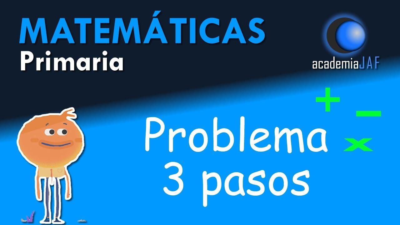 Problema Matemáticas de tres operaciones - Primaria