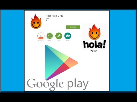 how to download and use hola app Open the web and browse safely