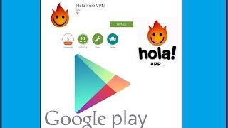 Gambar cover how to download and use hola app Open the web and browse safely