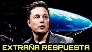 La EXTRAÑA respuesta de Elon Musk sobre la Tierra Plana
