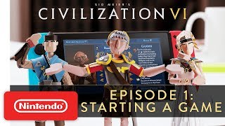 Civilization VI: How to Start a Game - Gameplay Trailer - Nintendo Switch