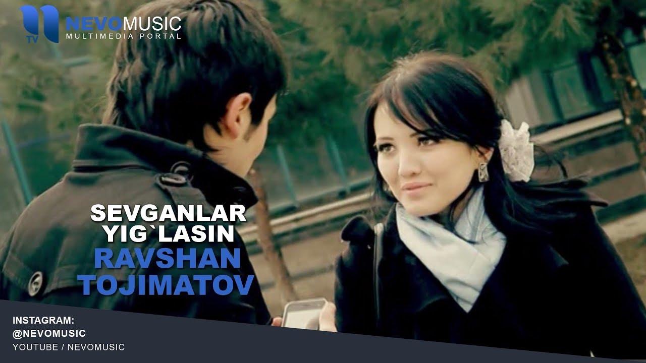 Ravshan Tojimatov - Sevganlar yig`lasin   Равшан Тожиматов - Севганлар йигласин