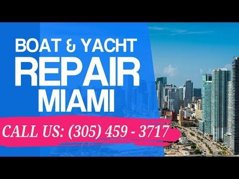 Boat Repair Miami | 305-459-3717 | Fiberglass Marine Repairs in FL