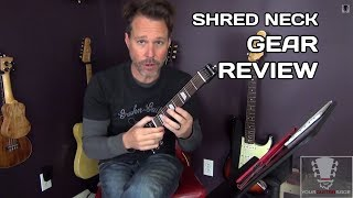 Shred Neck - Practice Guitar Neck Gear Review