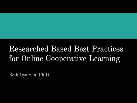 Research Based Best Practices in Online Cooperative Learning (3/29/2017)