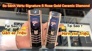 So Sánh Vertu Signature S Rose Gold Ceramic Diamond Vỏ Vàng Khối Và Vỏ Cao Cấp Khác Nhau Thế Nào ?