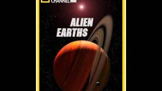 Alien Earths   National Geographic HD 2009 Trailer Music