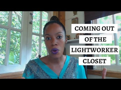 Image result for The Lightworker Complex | Coming Out Of The Lightworker Closet