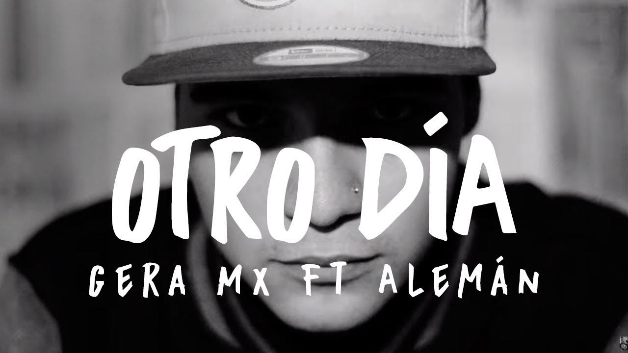 5133a976ac Gera MXM Ft Alemán - Otro Día (VideoClip Oficial 2014) - YouTube